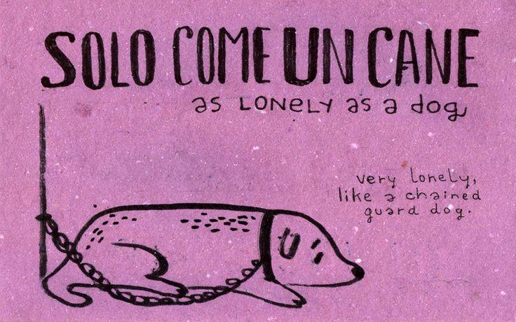 Learning Italian Language ~ Solo come un cane
