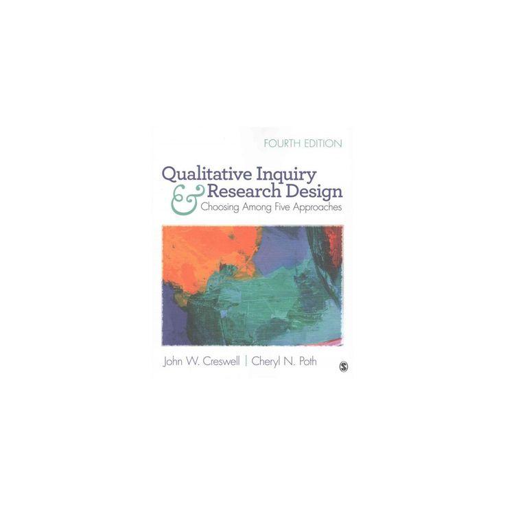 Qualitative Inquiry and Research Design + 30 Essential Skills for the Qualitative Researcher (Paperback)