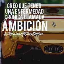 lo malo no es tener ambiciones sino ambicionar lo de los demas