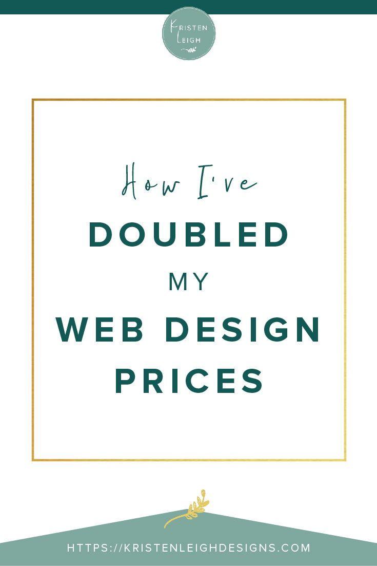 How To Make More Money As A Web Designer In 2020 Web Design Well Designed Websites Web Design Pricing