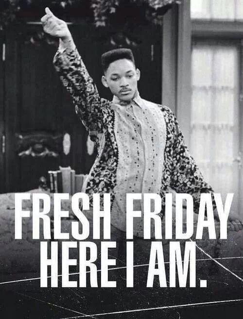 Feeling pretty fresh this friday. #TGIF #Friday #quote