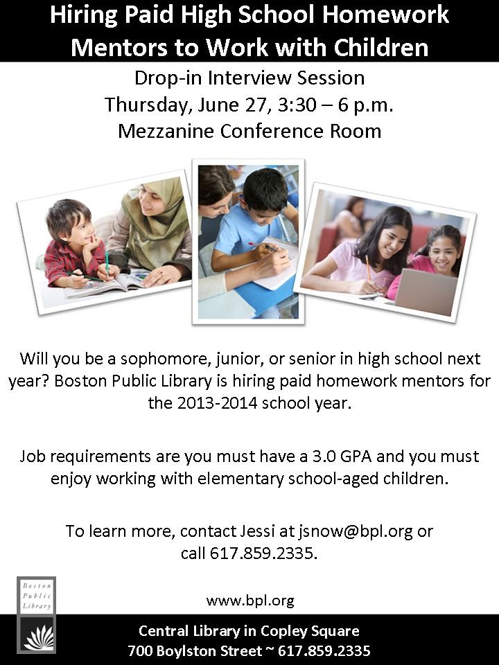Be a BPL Homework Help Mentor next school year! Open interviews will be held on Thursday, June 27 at the Copley Library.