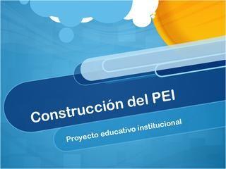 Guía paso a paso PEI - Colombia  Guía paso a paso para la creación y  actualización del Proyecto Educativo Institucional.