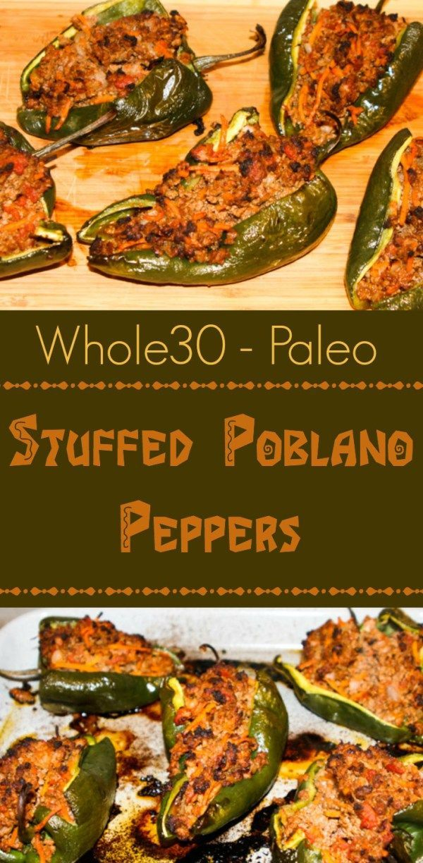 Whole30 Stuffed Poblano Peppers - My Whole30 and Paleo compliant stuffed poblano peppers are completely freakin' out of this world delicious, a no-brainer to make, and healthy to boot.