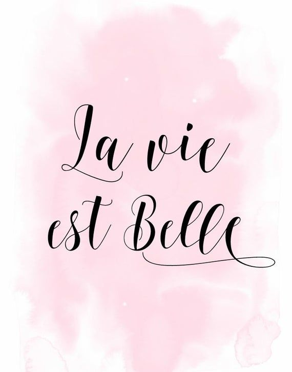 La Vie Est Belle French Quote Print Printable Wall Art Etsy Quote Prints French Quotes French Poster