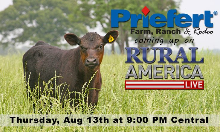 Priefert featured on Rural America Live - August 13, 2015