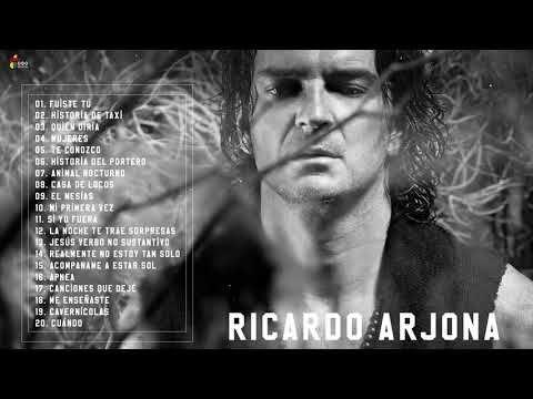 RICARDO ARJONA Éxitos Sus Mejores Canciones - RICARDO ARJONA Baladas Románticas En Vivo - YouTube