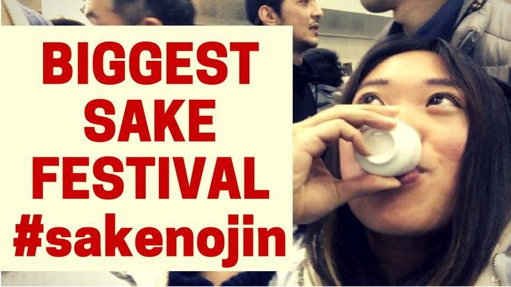 BEST AND BIGGEST SAKE FESTIVAL IN JAPAN @ Niigata, Japan