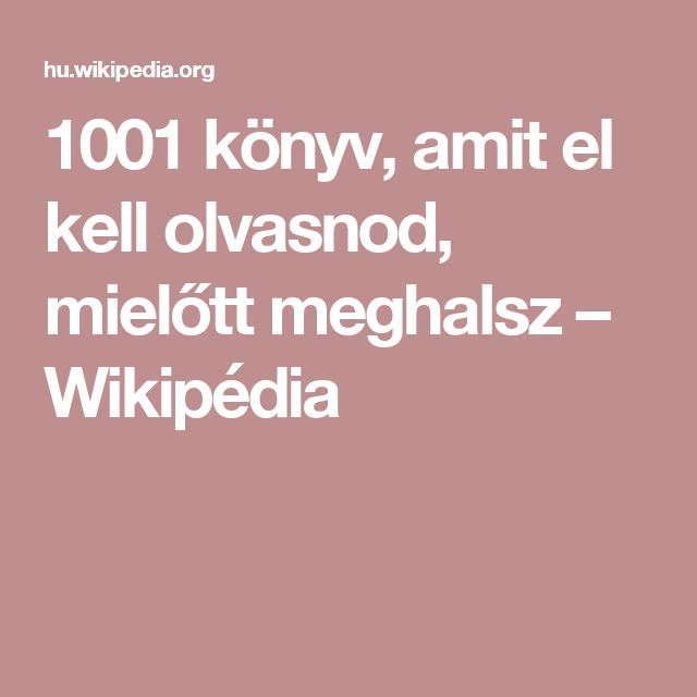1001 könyv, amit el kell olvasnod, mielőtt meghalsz – Wikipédia