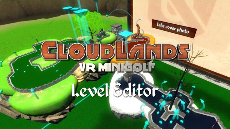 Cloudlands: VR Minigolf's new level editor makes creating and sharing new…