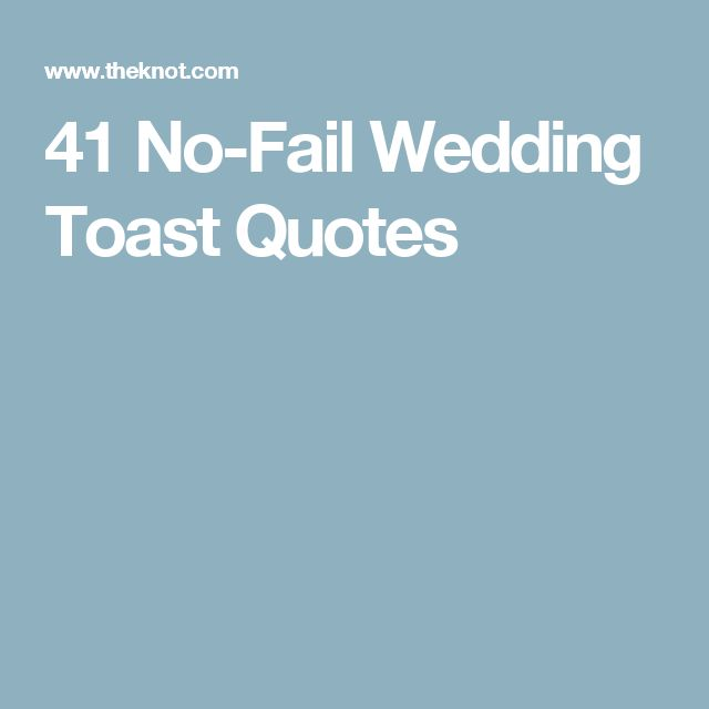 41 No-Fail Wedding Toast Quotes