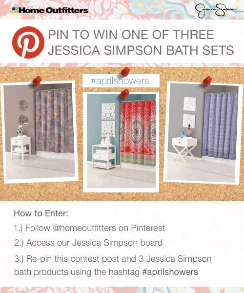REPIN to WIN a Jessica Simpson Bath Collection Set from Home Outfitters. Just follow the steps above and use the hashtag #AprilShowers for your chance! Like and share! April 17 - April 23, Canada Only, See official rules: http://www.homeoutfitters.com/?q=en/JessicaSimpsonAprilShowersPinterestRules