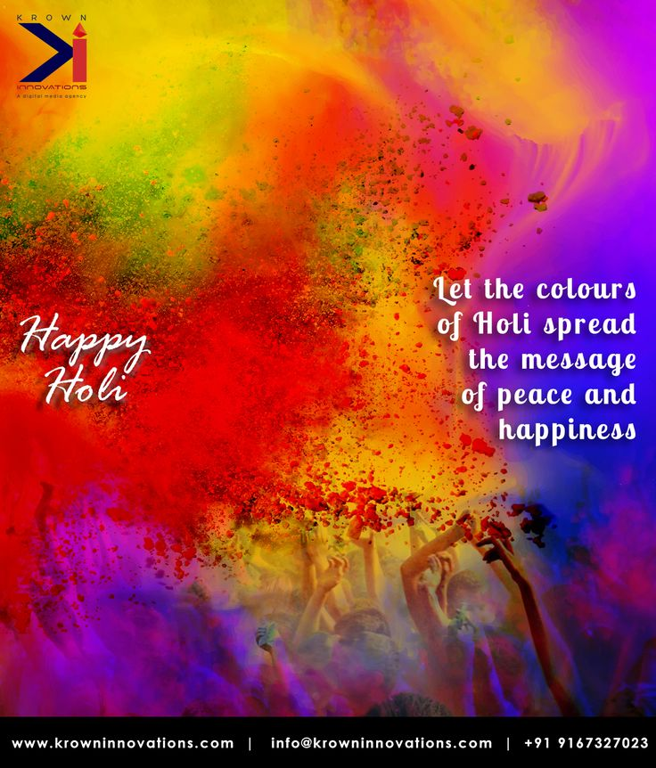 Let the colors of Holi spread the message of Peace and Happiness.  #HappyHoli #StaySafe #Dryday #DryHoli #DontwasteWater #TeamKrown #SpreadHappiness #SpreadPeace