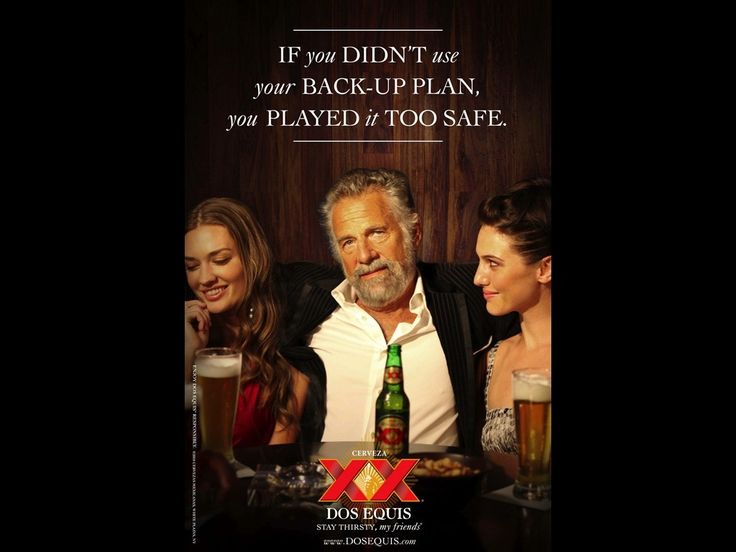 dos equis stay thirsty my friend lol i39ve never had these a day in