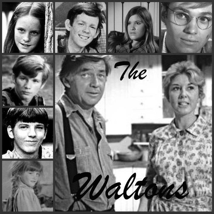 The Walton's- what I watched on tv in 70's and 80's.  Goodnight John Boy.  Goodnight Mary Ellen ...