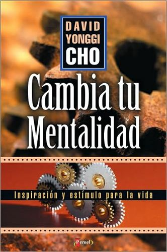 David Yonggi Cho - Cambia Tu Mentalidad - Libros Cristianos Gratis Para Descargar