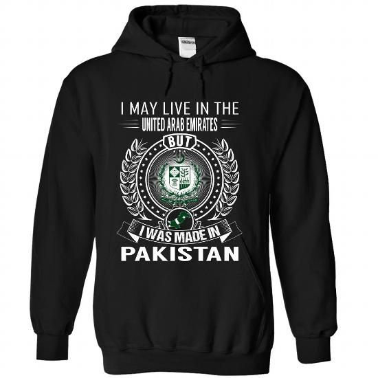 I May Live in the UAE But I Was Made in Pakistan - #tshirt #novelty t shirts. BEST BUY  => https://www.sunfrog.com/States/I-May-Live-in-the-UAE-But-I-Was-Made-in-Pakistan-V6-fcxhcwpxpj-Black-Hoodie.html?60505