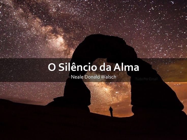 O silêncio é ouro, e essas belas palavras provam isso - permita que elas lhe tragam a inspiração de hoje!