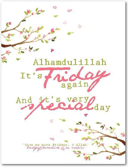 AlhamduliLlah for every friday