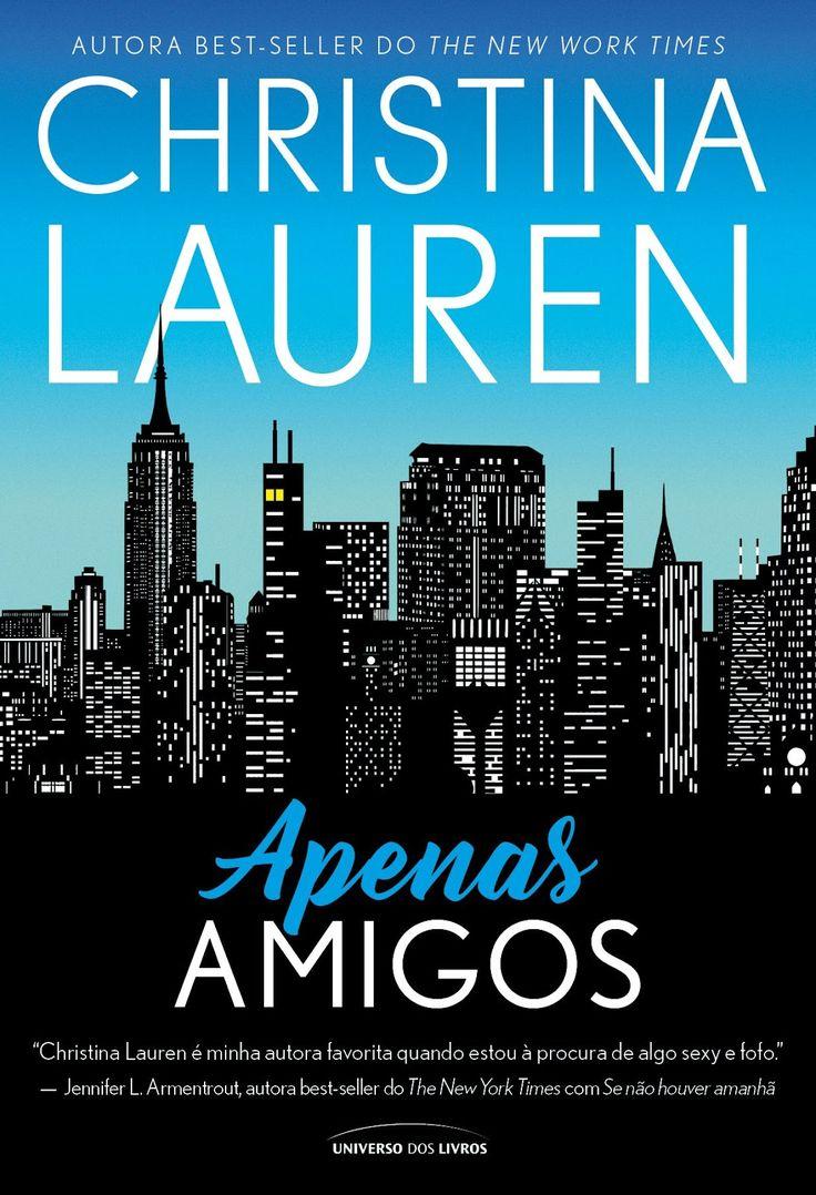 Universo dos Livros lançará em Março, Apenas Amigos, de Christina Lauren
