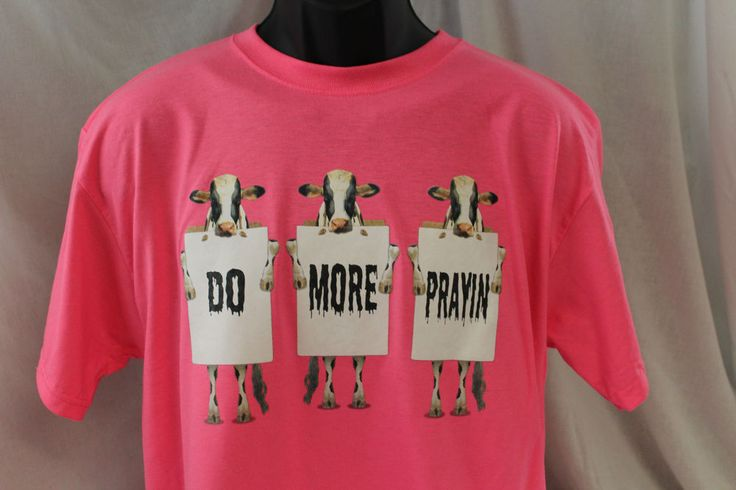 Do more prayin God christian sizes colors Jesus t-shirt tee NWOT graphic cows  #JERZEESGildanFOLonlynamebrandfirsts #ShortSleeve