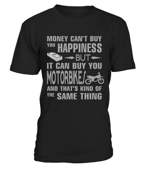 # Motorbike T Shirt  Money Can Buy You Motorbike  .  HOW TO ORDER:1. Select the style and color you want:2. Click Reserve it now3. Select size and quantity4. Enter shipping and billing information5. Done! Simple as that!TIPS: Buy 2 or more to save shipping cost!Paypal | VISA | MASTERCARDMotorbike T Shirt  Money Can Buy You Motorbike  t shirts ,Motorbike T Shirt  Money Can Buy You Motorbike  tshirts ,funny Motorbike T Shirt  Money Can Buy You Motorbike  t shirts,Motorbike T Shirt  Money Can…