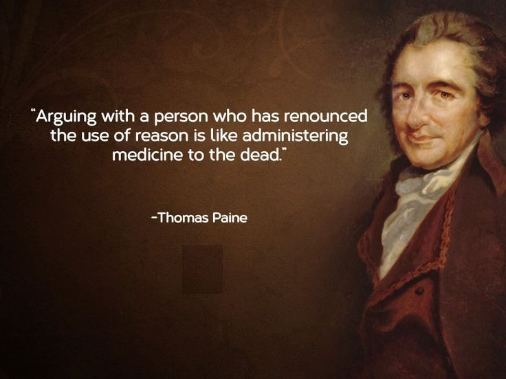 Image Result For A True Patriot Quote Thomas Paine Quotes Thomas Paine Reason Quotes