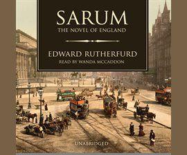 Sarum Audiobook by Edward Rutherfurd - hoopla digital