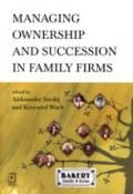 Wydawnictwo Naukowe Scholar :: :: MANAGING OWNERSHIP AND SUCCESSION IN FAMILY FIRMS