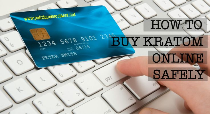 #Buy #kratom #online with total confidence by following these security tips.