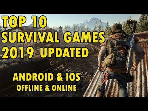 TOP 10 BEST SURVIVAL GAMES 2019 UPDATED for ANDROID & iOS