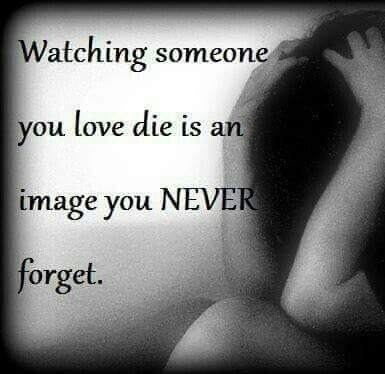 It truly isn't. It's a paradoxical experience, as you are afforded the opportunity to say goodbye but watching someone you love die is just as traumatic as losing someone without saying goodbye. I've experienced both and both situations leave an imprint. RIP Daddy! :(