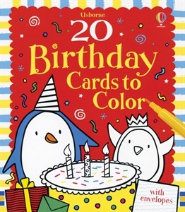 Usborne Books & More. 20 Birthday Cards to Color