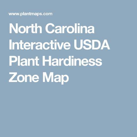 North Carolina Interactive USDA Plant Hardiness Zone Map
