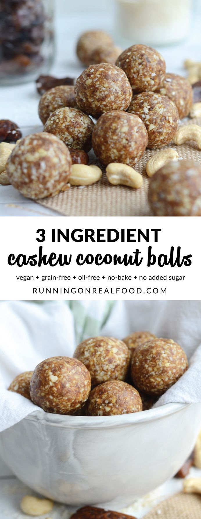 All you need is 3 wholesome ingredients and a few minutes to whip up these raw vegan cashew coconut balls! Vegan, grain-free, oil-free, no added sugar. Great for breakfast, snacking, dessert or as a pre-workout energy boost!  Raw Vegan Cashew Coconut Balls http://runningonrealfood.com/cashew-coconut-balls/