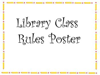 My favorite library/classroom rules! If kids do the right thing they don't need to worry about anything else.