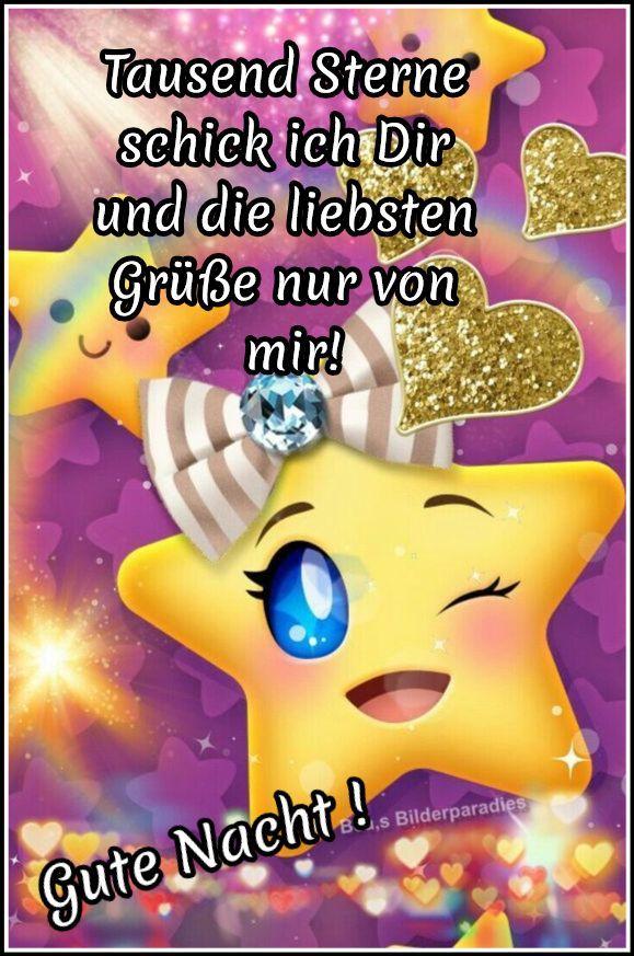 Tausend Sterne schick ich Dir und die liebsten Grüße nur von mir! Gute Nacht  – Von Herz zu Herz Sprüche / Bilder und Grüße für jeden Tag
