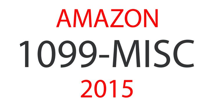 Sorting out your Amazon 1099-MISC forms from KDP and CreateSpace (Tax Year 2015)