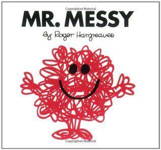Mr. Messy (Mr. Men, #8)