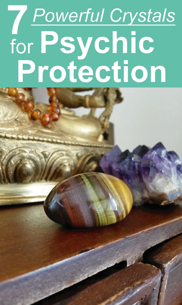 7 Powerful Psychic Protection Crystals. Protection stones for psychic self defence #crystalhealing