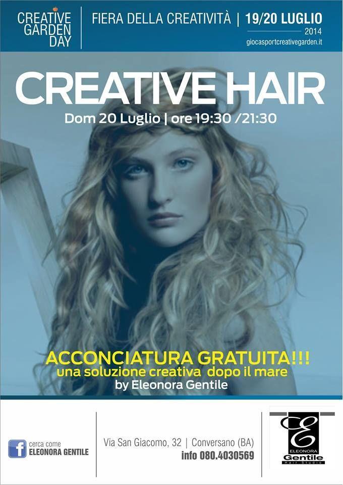 In occasione del Creative Garden Day, la Hair stylist Eleonora Gentile sarà a vostra a disposizione per realizzarvi delle acconciature pratiche,fashion ma soprattutto Creative!!  La partecipazione è GRATUITA!!  ELEONORA SARà A VOSTRA DISPOSIZIONE DOMENICA 20 LUGLIO DALLE ORE 19:30 ALLE 21:30  VI ASPETTIAMO!!