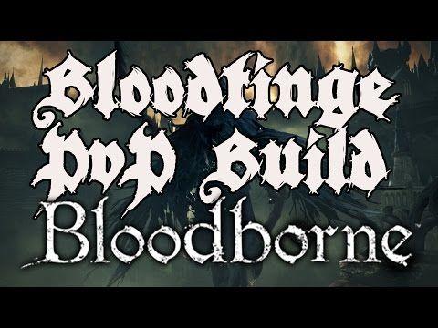 Best Pve Bloodborne Build