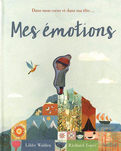 Mes émotions de Libby Walden https://www.amazon.fr/dp/2831100984/ref=cm_sw_r_pi_dp_x_96Ujyb1GT7KJH