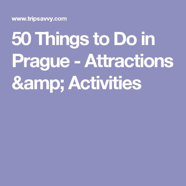 50 Things to Do in Prague - Attractions & Activities