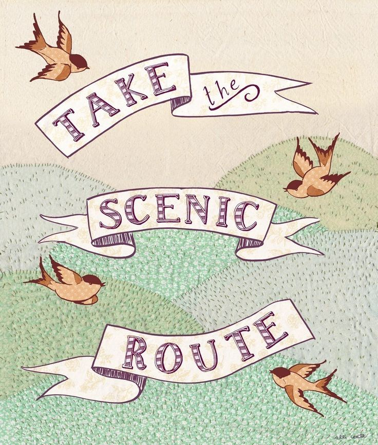 Illustration by Alli CoateThe Journey, The Roads, Back Roads, Scenic Route, Scenicrout, Roads Trips, Prints, Inspiration Quotes, Travel Quotes