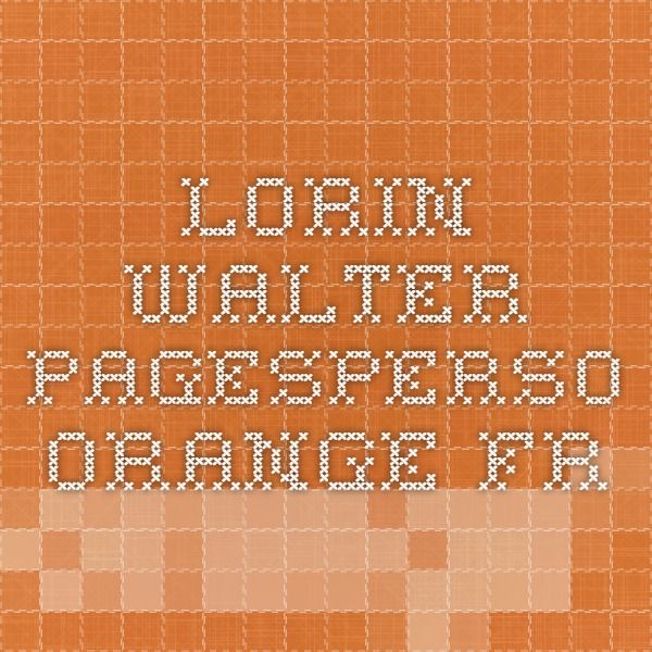 lorin.walter.pagesperso-orange.fr