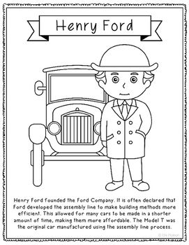 Henry Ford coloring page or poster. Great addition for history interactive notebooks or research unit! Mini biography, Model T, Assembly Line.