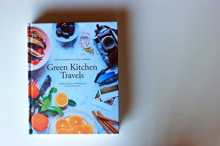Win a Copy of Green Kitchen Travels Cookbook {x2!} - The Veggie Mama