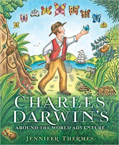 Charles Darwin's Around-the-World Adventure: Jennifer Thermes: 9781419721205: AmazonSmile: Books