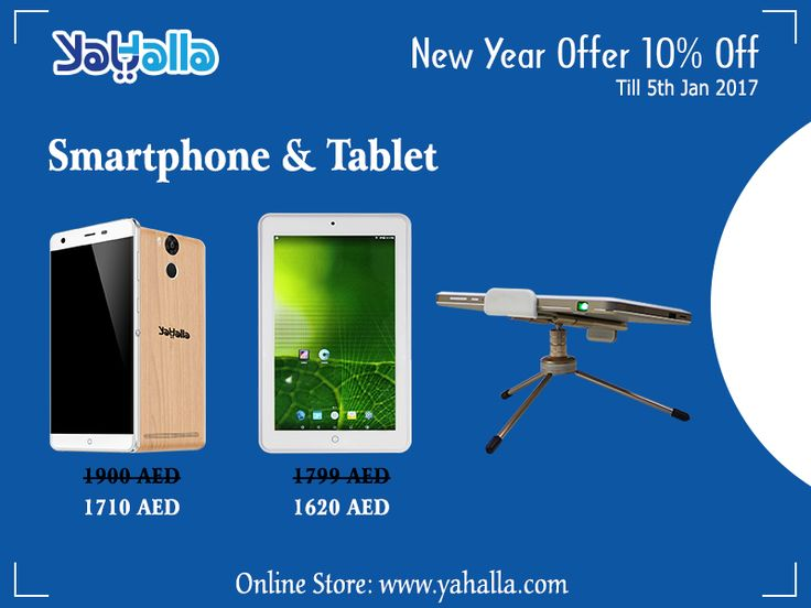 NEW YEAR OFFER!!!. 10% Discount on Smartphone & Tablet Click on this link to buy now;http://www.yahalla.com Hurry up! #newyearoffer #offer #offer2017 #year2017 #newyear2017 #happynewyear #new #discount #smartphone #tablets #mobiles #dubai #technology #uae